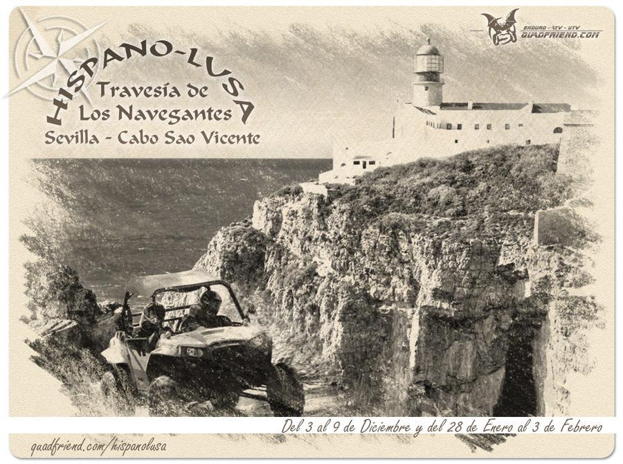 Hispano-Lusa, Travesía de los Navegantes.